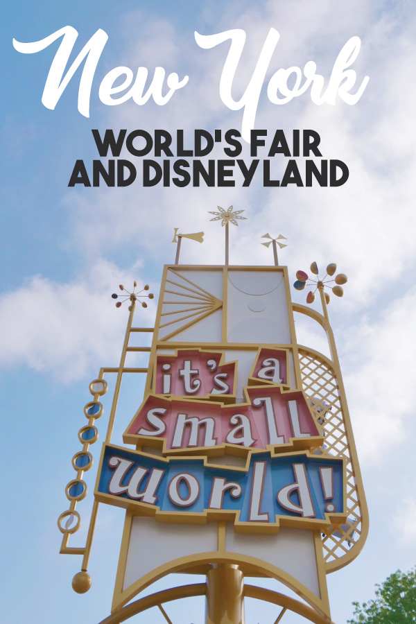 New York Worlds Fair and Disneyland || Get Away Today
