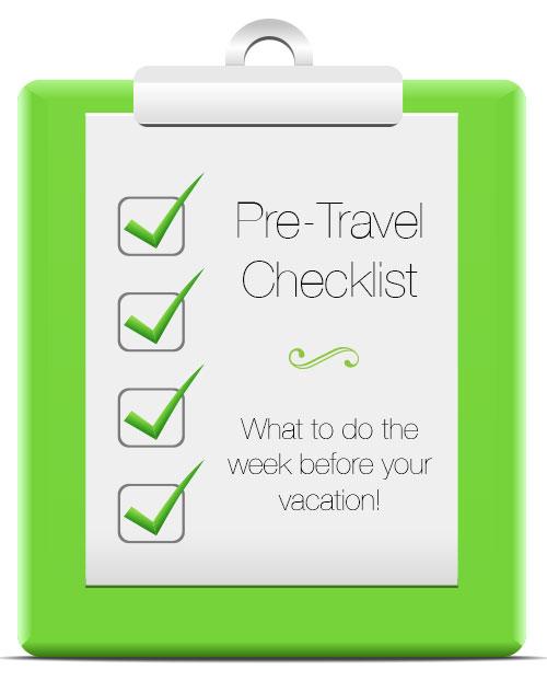 pre travel checklist one week before your disneyland vacation