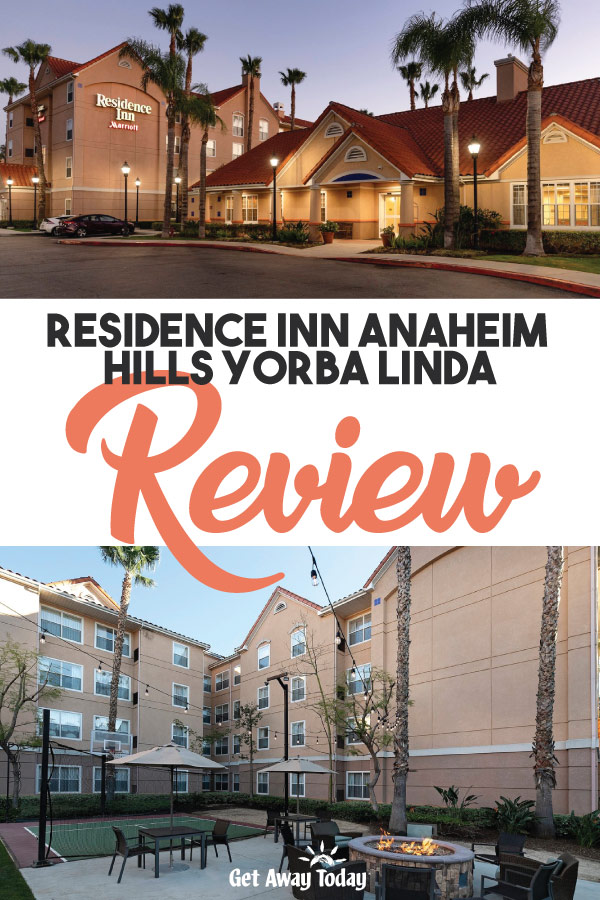 Residence Inn Anaheim Hills Yorba Linda Review || Get Away Today