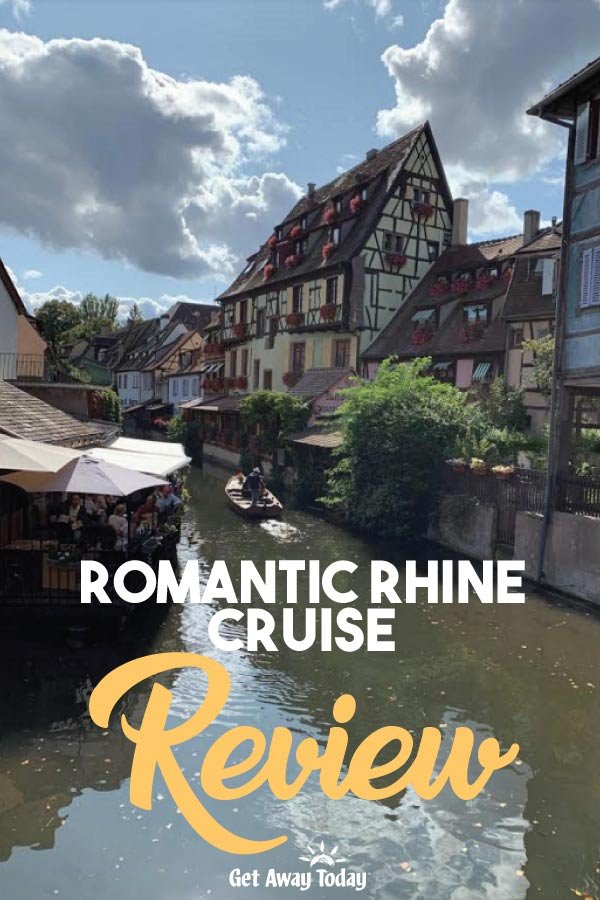 Romantic Rhine Cruise Review || Get Away Today