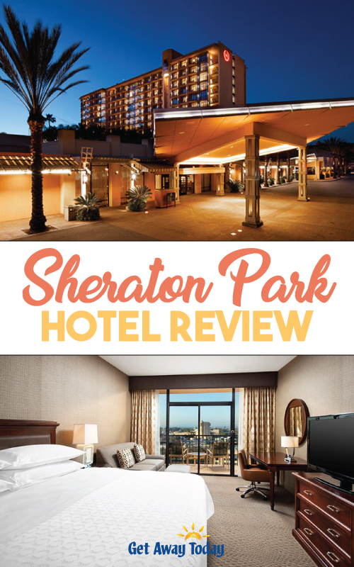 Sheraton Park Hotel at the Anaheim Resort Review || Get Away Today