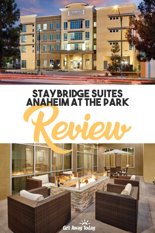 Staybridge Suites Anaheim at the Park Review || Get Away Today