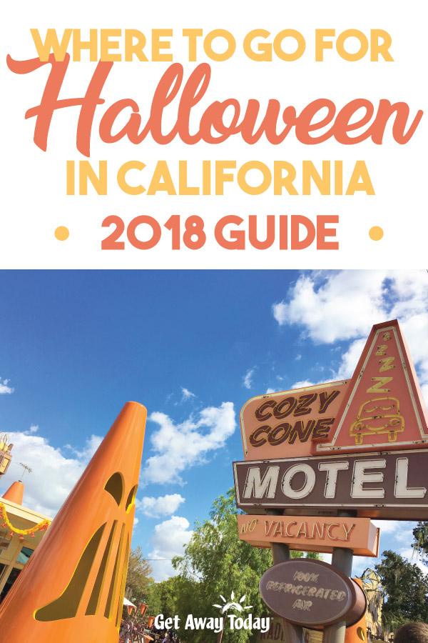 2018 Guide of Where to go for Halloween in California || Get Away Today