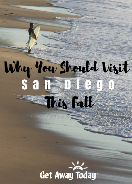 San Diego This Fall Pin | Get Away Today
