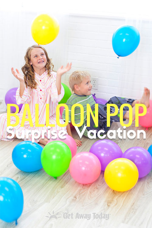 Balloon Pop Vacation Surprise