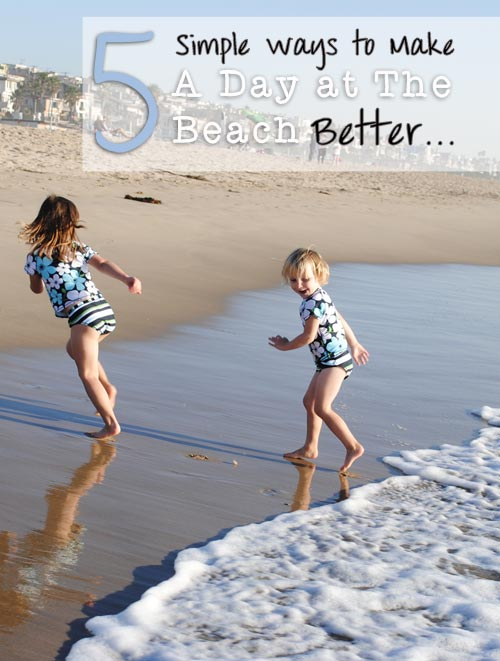 Our Best Beach Tips For Families