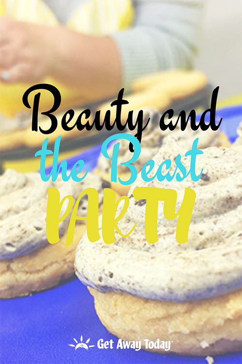 Beauty and the Beast Party || Get Away Today