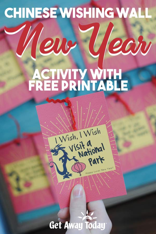 Chinese Wishing Wall New Year Activity with Free Printable || Get Away Today