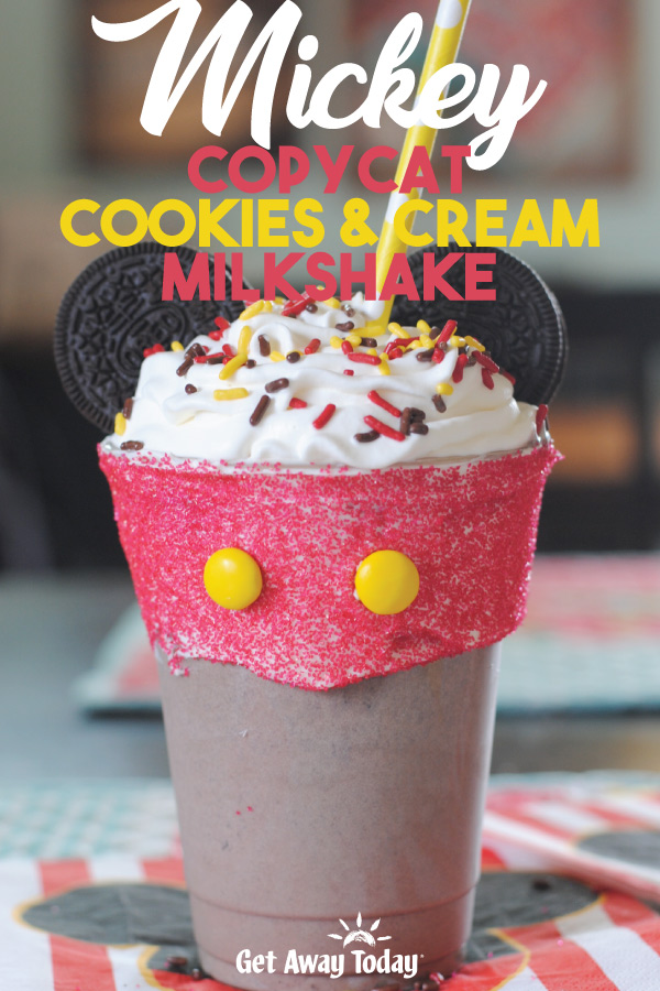 Mickey Copycat Cookies and Cream Milkshake || Get Away Today