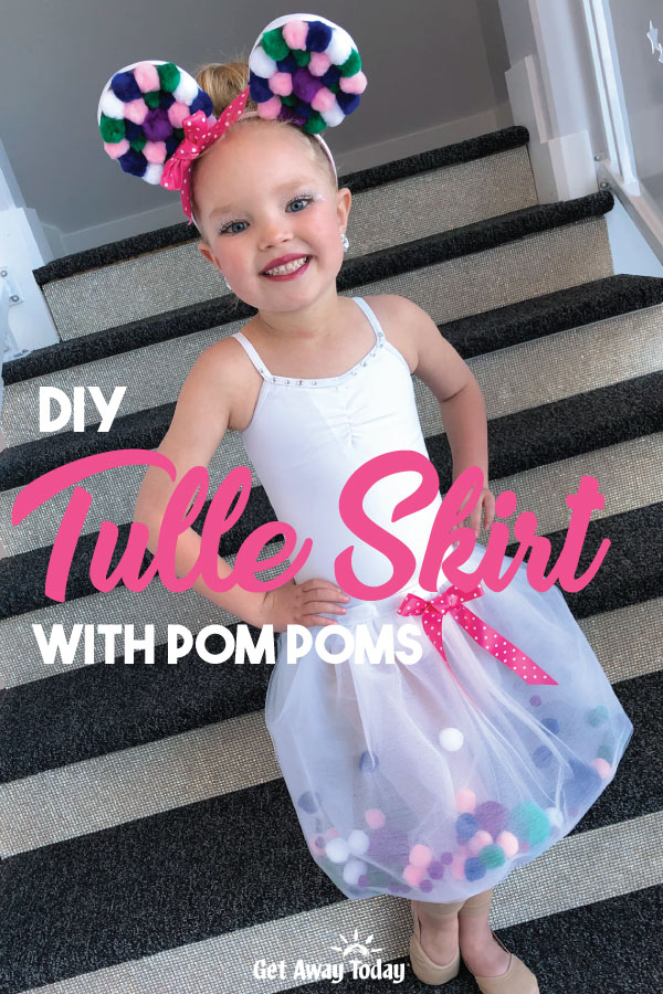 DIY tulle skirt with pom poms || Get Away Today