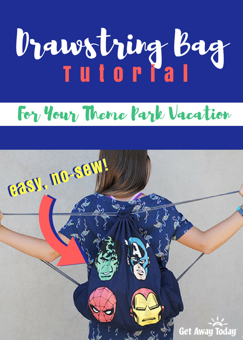Disney Drawstring Bag Tutorial Pin | Get Away Today