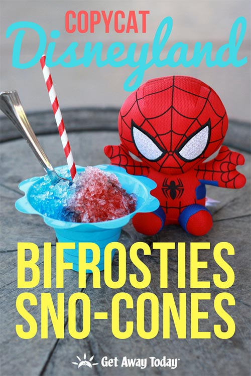 Copycat Disneyland Bifrosties Sno Cone Recipe || Get Away Today