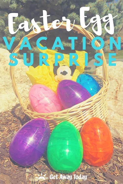 Easter Egg Vacation Surprise || Get Away Today