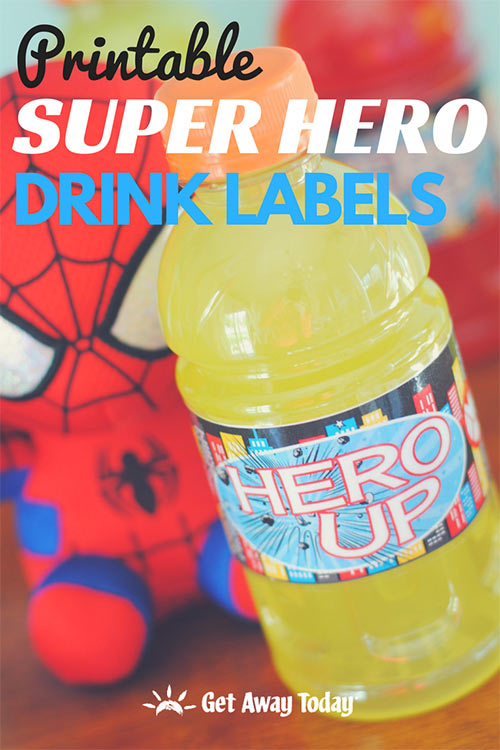 Printable Super Hero Drink Labels || Get Away Today