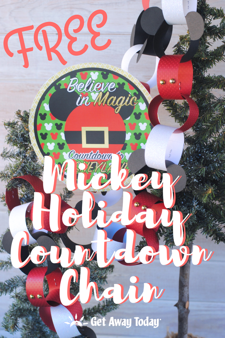 Mickey Mouse Holiday Countdown Chain || Get Away Today