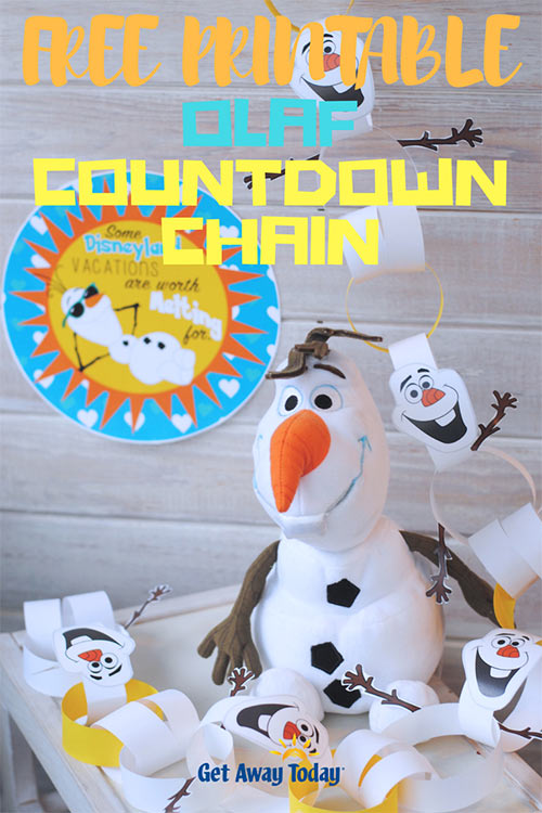 FREE Olaf Disney Countdown Chain || Get Away Today