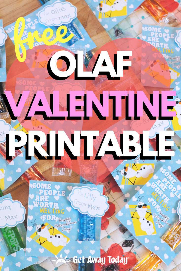 FREE Olaf Valentine Printable || Get Away Today
