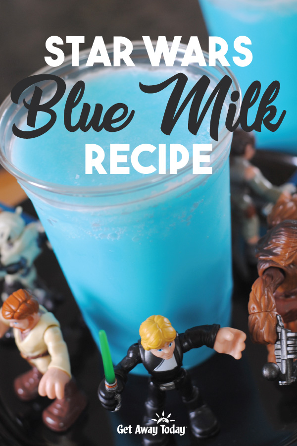 Star Wars Blue Milk Recipe || Get Away Today