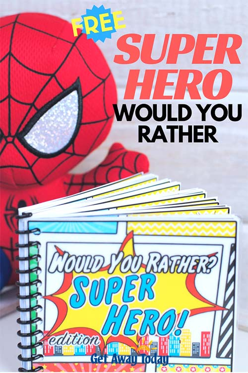 Free Super Hero Would You Rather Game || Get Away Today